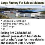 Large Factory For Sale at Malacca