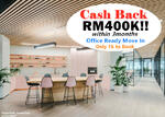 Cash Back 300k Cash Back 300k Cash Back 300k FREEHOLD Office Ready Move In