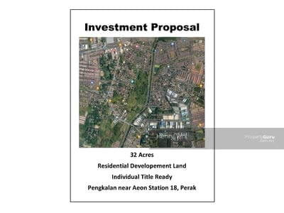 Dijual - (FOR SALE) Residential Developement Land @ Near Staion 18 Perak