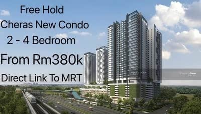 For Sale - Cheras New Condo, Free Hold, Direct Link To MRT, 2 - 4 Bedroom, From 380k Only.